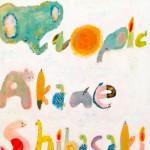 Akane Shibasaki/Tropic
